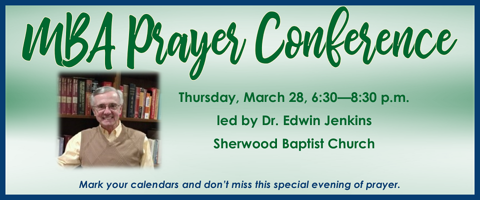 MBA Prayer Conference @ Sherwood Baptist Church