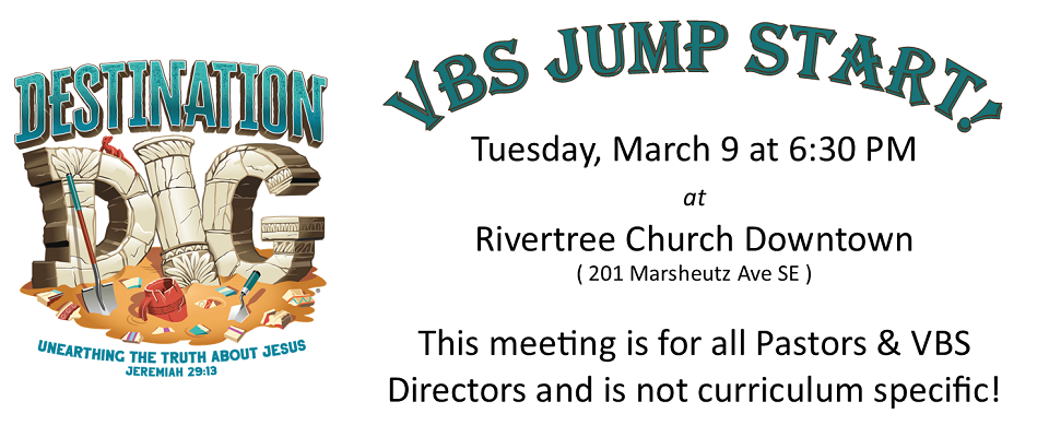 VBS Jump Start Meeting @ Rivertree Downtown