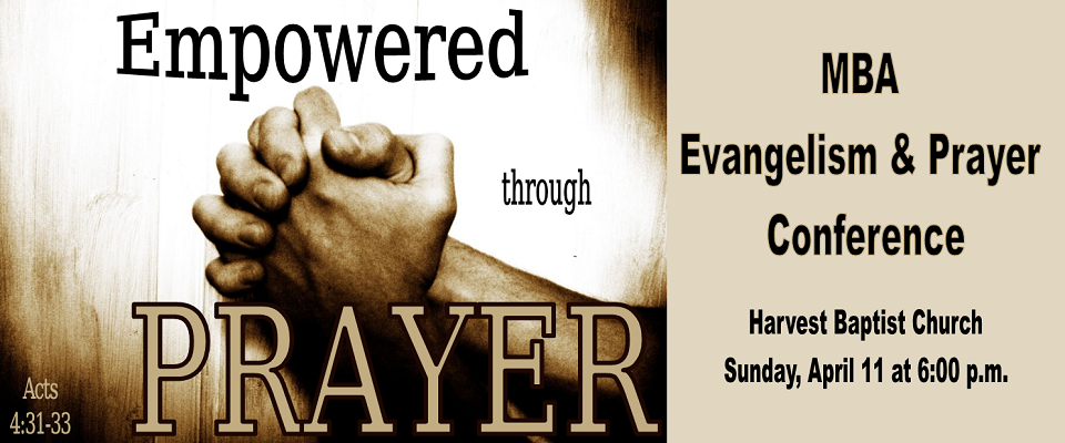 Empowered through Prayer @ Harvest Baptist Church